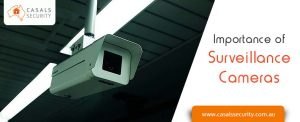 Importance of surveillance cameras in city like Melbourne