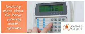 Knowing More About The Home Security Alarm System