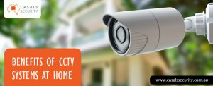 Why install CCTV: Benefits of CCTV systems at home
